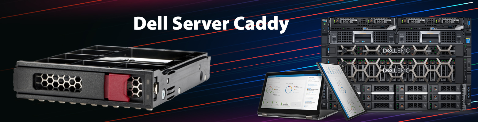 Get Hard Drive Caddies suitable for all Dell Servers in UAE at Low Price