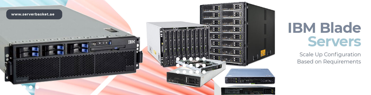 Scalable IBM Blade Servers for Sale at Low Price