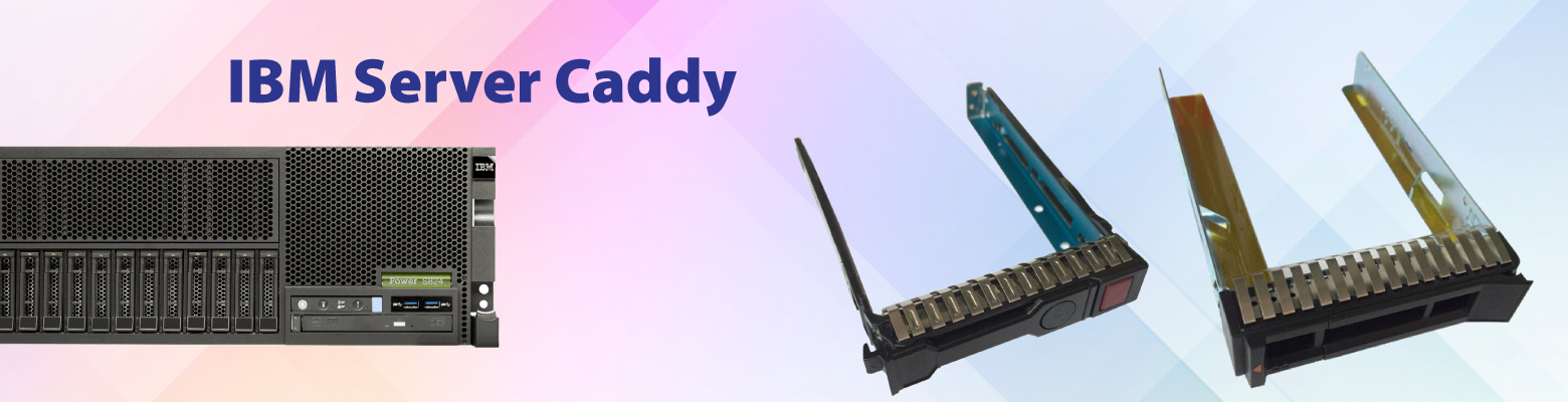 Buy Hard Drive Caddy for SSD's, HDD's. Designed to fit for IBM Servers Hard Drives
