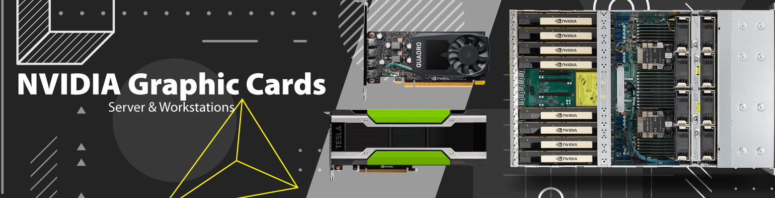 NVIDIA Graphics Cards -Suitable for Servers & Workstations
