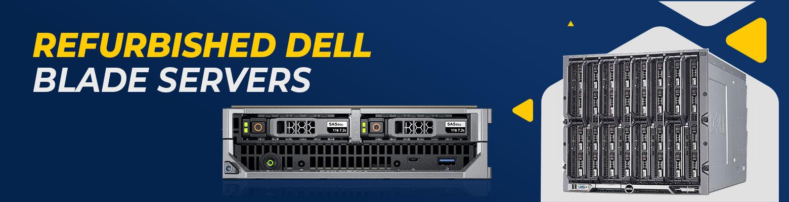 Refurb Dell Blade Servers- Suitable for Medium to Large Enterprises